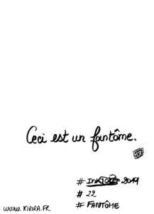 #Inktober2019 #22 #Fantôme